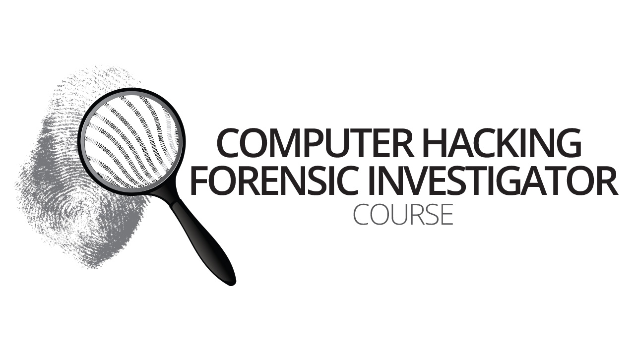 Computer Hacking  Forensic Investigator course