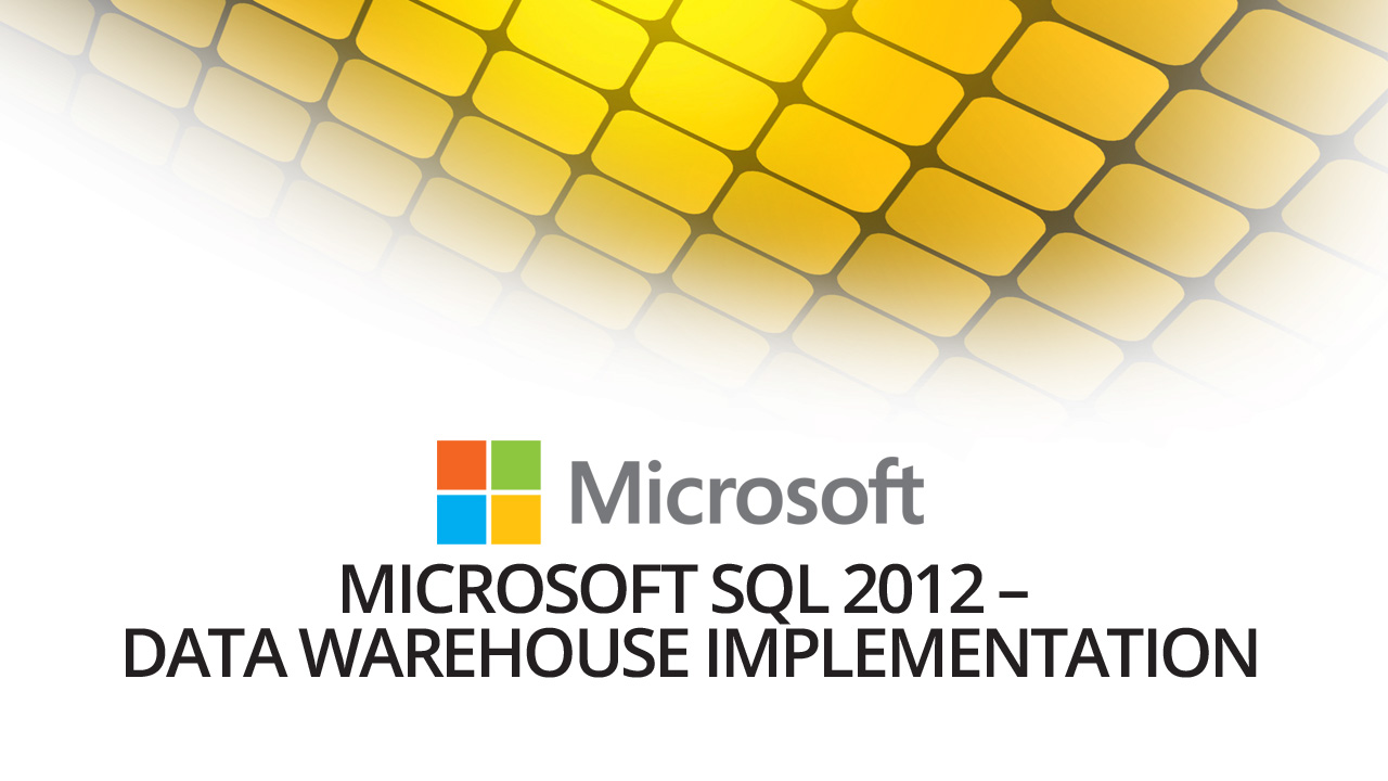 Microsoft sql 2012 data warehouse implementation vision course outline training features xflitez Gallery